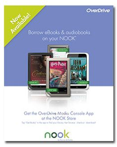 Use this poster to spread the word with your patrons about the OverDrive app for NOOK. To access web graphic, Help article, and printable poster, go to: http://overdriveblogs.com/library/?p=10429