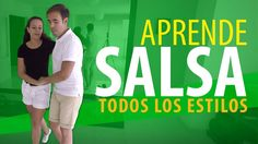 LEARN TO DANCE SALSA | ALL STYLES – Salsa for Beginners