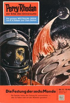 """Perry Rhodan - No. 13: The Fortress of the Six Moons - by K.H. Scheer: Cover artwork by """"Johnny"""" Bruck: This was US Issue #7."""