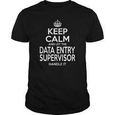 DATA ENTRY SUPERVISOR - KEEPCALM #muscle tee #tshirt blanket. SATISFACTION GUARANTEED  => https://www.sunfrog.com/LifeStyle/DATA-ENTRY-SUPERVISOR--KEEPCALM-114446321-Black-Guys.html?68278
