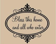 BLESS this Home And All Who Enter 22x20 Vinyl Decor Wall Lettering Words Quotes Decal Art Custom. $24.95, via Etsy.