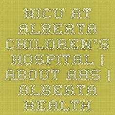 NICU at Alberta Children's Hospital   Red Deer