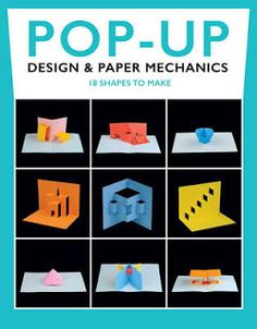 Pop-Up design and paper mechanics by Duncan Birmingham.  New quick start manual, how to make pop ups, pop up cards.