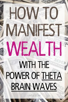 How to manifest wealth and money with the power of theta brain waves. You already know that the study of the … Law Of Attraction Money, Law Of Attraction Quotes, Money Affirmations, Positive Affirmations, Morning Affirmations, Positive Quotes, Mental Training, Wealth Creation, Manifestation Law Of Attraction