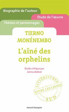 Tierno Monénembo, L'aîné des orphelins, étude critique d'Amina Bekkat
