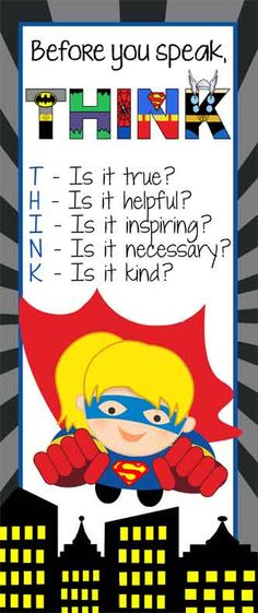 SUPER HERO Theme Classroom Decor / Character Education Banner / LARGE BANNER / Before You Speak - THINK / ARTrageous FUN