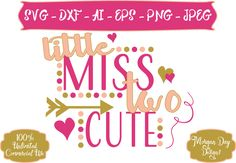 Second Birthday SVG - Birthday SVG - Little Miss Two Cute SVG - Files for Silhouette Studio/Cricut Design Space by MorganDayDesigns on Etsy