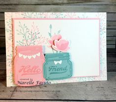Jar of Love - Narelle Fasulo - Simply Stamping with Narelle - available here -…