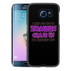 Samsung Galaxy S6 Edge I Like U But If Zombies Chase Us Purple on Black Slim Case