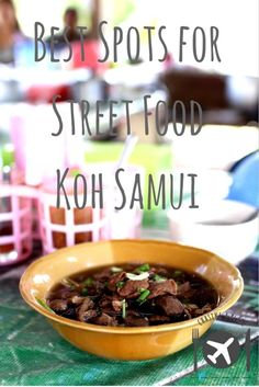 A guide on the best spots to eat street food in Koh Samui...