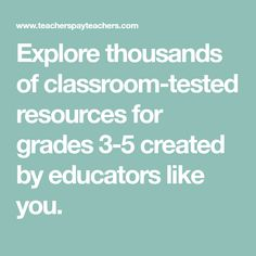 Explore thousands of classroom-tested resources for grades 3-5 created by educators like you.