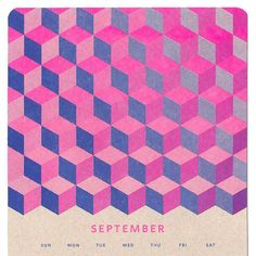 It's September! Kinda feels like the start of a new year... resolution time! I'm secretly happy that summer is over. I like working and a hot studio always reminds me that I'm in the wrong place. Better luck relaxing next year! #september #isometric #risograph #calendar