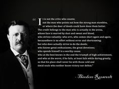 """""""...there is no effort without error...."""" #theodore roosevelt #workquotes #inspiration"""