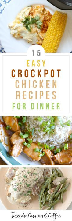 Want a simple set-it-and-forget-it chicken entree ready for dinner? Try these chicken slow cooker recipes! Here are 15 easy crockpot chicken recipes for dinner. #crockpotchicken #chickenrecipe #slowcooker #slowcookerrecipes #crockpotrecipes #slowcookerdinner #crockpotdinner