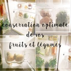 Conservation optimale de vos fruits et légumes. Zéro déchet, zero waste