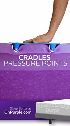 The biggest mattress technology advancement in 80 years—Purple® cradles your pressure points and supports everywhere else! The Purple® Mattress is the perfect bed. Thanks science!