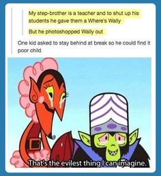 I've seen evil teachers but this is madness…