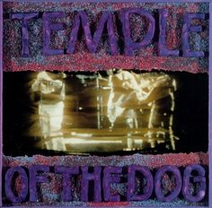 Temple of the Dog - Temple of the Dog | Songs, Reviews, Credits, Awards | AllMusic