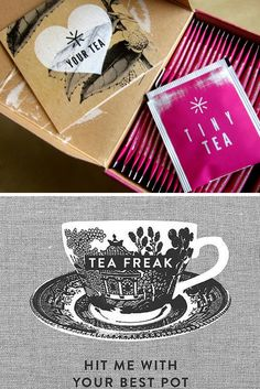 Your Tea // TinyTea