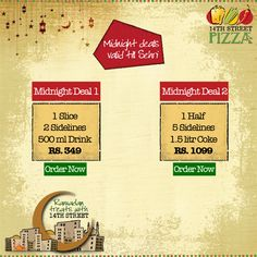 Delight yourselves this ‪#‎Sehri‬ with our amazing Midnight Deals! :D https://www.facebook.com/14thstreetpizza/app_144644519064028