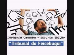 Tom Zé - Tribunal do Feicebuqui