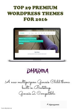 Top 29 Premium WordPress Themes for 2016 - The Dharma Theme.  See more themes here - http://zigzagpress.com/themes/