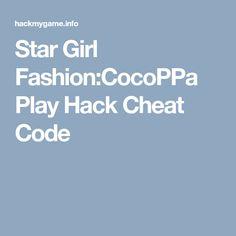Star Girl Fashion:CocoPPa Play Hack Cheat Code