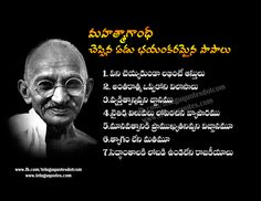 "Seven Deadly Sins            1 ""Wealth without work""                 2 ""pleasure without conscience""            3 ""Science without humanity""             4 ""Knowledge without character""                5 ""politics without principle""                6 ""commerce without morality""                7 ""worship without sacrifice""                             Gandhi Quotes by Telugu Quotes"