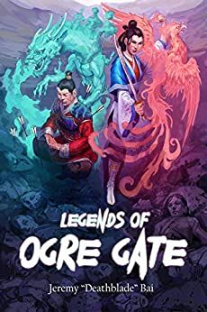 The Amateur Dungeoneers: Bob's Book Review: Legends of Ogre Gate (Mostly Sp... Bob Books, Fantasy Literature, Modern English, Sword And Sorcery, Chapter Books, Chinese Culture, Book Series, Martial Arts, Gate