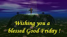 Happy Good Friday Images, Quotes, Wishes, Messages Good Friday Images, Good Friday Quotes, Happy Good Friday, Friday Pictures, Friday Memes, Good Friday Message, Friday Messages, Friday Wishes, Happy Birthday Wishes Song