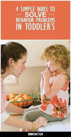 Toddler's Behavior Problems: Here are a few ways you can solve some of the most common behavior problems in toddlers.