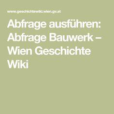 Abfrage ausführen: Abfrage Bauwerk – Wien Geschichte Wiki History