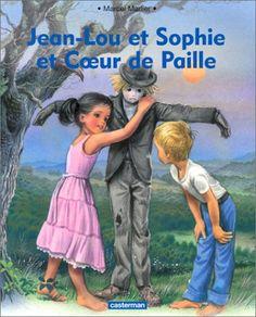 Jean Lou et Sophie et Coeur de Paille
