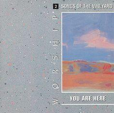 Vineyard Worship Songs Of The Vineyard 2 You Are Here CD 1991 Praise & Worship