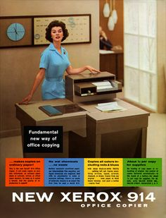 Xerox introduced the first copier with this 1959 advertisement. The product revolutionized organizational communication and publishing.