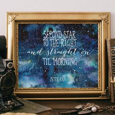 Peter pan quotes - Second star to the right and straight on til morning. _________________________________________________________ This listing