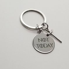 Not Today Keychain, Game of Thrones Keychain, Arya Stark, Game of Thrones Gift, Personalized Keychain Game Of Thrones Gifts, Game Of Thrones Fans, American Horror Story Movie, Jewelry Box, Unique Jewelry, Arya Stark, Initial Charm, Gold Filled Chain, Laser Engraving