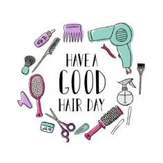 Stock Vector Accessories for the hairdresser. Motivational quote Have a good hair day. Stock Vector Accessories for the hairdresser. Motivational quote Have a good hair day. Funny Hairstylist Quotes, Hairdresser Quotes, The Hairdresser, Hair Quotes Images, Hair Salon Quotes, New Hair Quotes, Hair Qoutes, Motivational Quotes, Funny Quotes