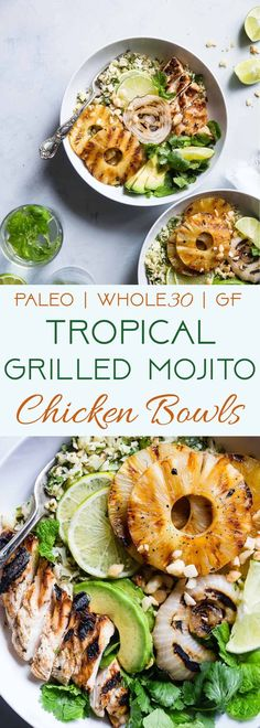whole 30 recipes Grilled Tropical Chicken Bowls - These paleo and compliant Grilled Tropical Chicken bowls are an easy, healthy and gluten free weeknight dinner loaded with sweet and tangy island flavors! Sure to be a crowd pleaser! Healthy Chicken Recipes, Paleo Recipes, Real Food Recipes, Cooking Recipes, Grilling Recipes, Cooking Corn, Paleo Food, Clean Eating, Healthy Eating