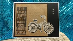 Birthday card with diverse brsnds: Stampabilities background stamp; Tim Holtz Ideology for quote; Stamps of Life bicycle (and die); Stampin' Up birthday sentiment inside.