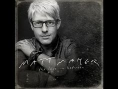 """Matt Maher's song along with lyrics for """"Lord I Need You"""""""