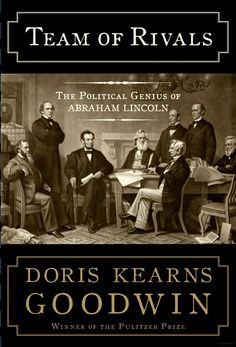 Team of Rivals: The Political Genius of Abraham Lincoln - Doris Kearns Goodwin - Google Books