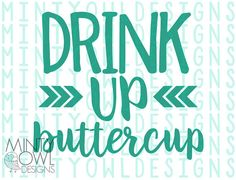 SVG Cut File – Drink Up Buttercup – Tumbler Decal – Water Bottle – Fitness Shirt – Inspiration Quote – DIY Decal – Cricut – Silhouette - drinkwater Short Friendship Quotes, Drink Water Quotes, Funny Water Bottle, Bff, Tumbler Quotes, Water Challenge, Drinking Quotes, Architecture Quotes, Silhouette