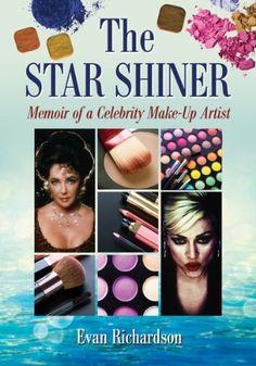 The Star Shiner: Memoir of a Celebrity Make-Up Artist by Evan Richardson, http://www.amazon.com/gp/product/0786470968/ref=cm_sw_r_pi_alp_0NH0qb0BY6FMN