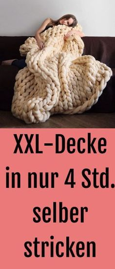 XXL Blanket: Knitting blanket in just 4 hours XXL-Wolldecke: Diese Kuscheldecke strickst du dir in nur 4 Stunden This cuddly blanket we want to have now! Chunky Knitting Patterns, Arm Knitting, Crochet Patterns, Cozy Blankets, Knitted Blankets, Wool Blanket, Diy 2019, Diys, Diy And Crafts