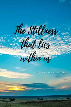 Embrace the stillness withing you. No mindfulness, no model. Pure meditation. Art Quotes, Life Quotes, Meditation Quotes, Mindfulness, Pure Products, Model, Quotes About Life, Quote Life