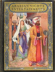 Arabian Nights' Entertainments   Flickr - Photo Sharing!