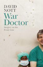 Buy War Doctor: Surgery on the Front Line - Junglee Deals Online. War Doctor: Surgery on the Front Line - Junglee Deals at Best Price Online in India at Junglee Deals David Nott, Good Books, Books To Read, Dr Book, Pride Of Britain, Importance Of Library, Helping Others, Reading Online, Nonfiction