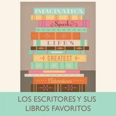Los escritores y sus libros favoritos « Letroactivos