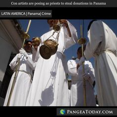 Authorities are cracking down on fake priests in Panama. Many con artists are using the outfits to scam donations from businesses, citizens and even entire communities. Learn more at PangeaToday.com #LatinAmerica #Panama #crime #scam #religion #Catholicism #police #news